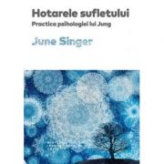 Hotarele sufletului. Practica psihologiei lui Jung