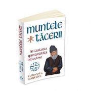 Muntele Tacerii: in cautarea spiritualitatii ortodoxe