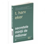 Secretele minţii de milionar. Ediţia a IV-a