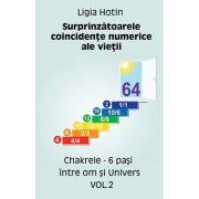 Surprinzătoarele concidenţe numerice ale vieţii - vol. 2 - chakrele - 6 paşi între om şi Univers