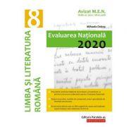 Limba şi literatura română. Evaluarea Naţională 2020. Clasa a VIII-a