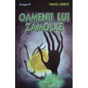Oamenii Lui Zamolxe - Octogon 81 - Pavel Corut