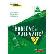 Probleme de matematică pentru clasa a XII-a