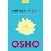 Secretul secretelor - Osho