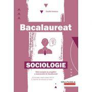 Sociologie. Bacalaureat