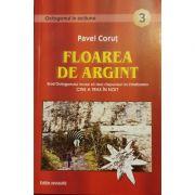 Floarea de Argint (Octogon 3) - Pavel Corut