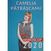 Horoscop 2020 - Camelia Patrascanu