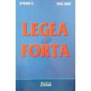 Legea si forta - Pavel Corut #Octogon 75