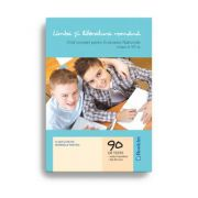 Limba si literatura romana. Ghid complet pentru Evaluarea Nationala, clasa a VIII-a - 90 de teste - Editie 2020