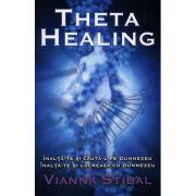 Theta Healing Înalţă-te şi caută-L pe Dumnezeu. Înalţă-te şi lucrează cu Dumnezeu