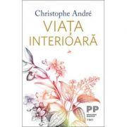 Viața interioară -  Christophe André