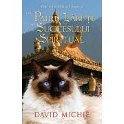 Pisica lui Dalai Lama şi cele patru lăbuţe ale succesului spiritual - David Michie