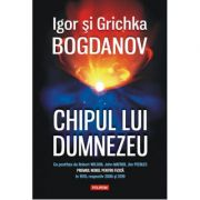 Chipul lui Dumnezeu - IGOR BOGDANOV , GRICHKA BOGDANOV