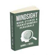 Mindsight: noua stiinta a transformarii personale
