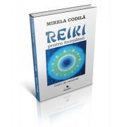 Reiki pentru începători - Mirela Codila