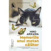Memoriile unui motan calator - HIRO ARIKAWA