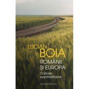 Lucian Boia, Românii și Europa O istorie surprinzătoare