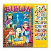Carte cu sunete - Biblia pentru cei mici