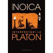 Interpretări la Platon - Constantin Noica