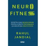 Neurofitness - Rahul Jandial