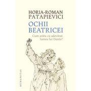 Ochii Beatricei. Cum arăta cu adevărat lumea lui Dante?