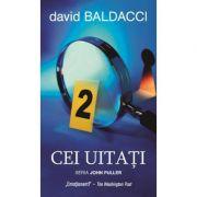 Cei uitati - David Baldacci