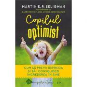 Copilul optimist - Martin E.P. Seligman