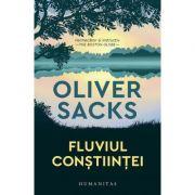 Fluviul constiintei - Oliver Sacks