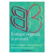 Biologie vegetala si animala pentru Bacalaureat - Claudia Groza Lazar