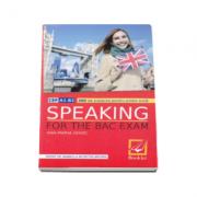 Speaking for the Bac exam 2014 - 300 de subiecte, competenta lingvistica, proba orala