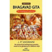 Bhagavad Gita pe intelesul tuturor - J.P. Vaswani
