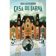 Casa de iarnă - Ben Guterson