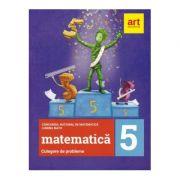 Culegere de probleme pentru clasa a V-a Concursul national de matematica Lumina Math