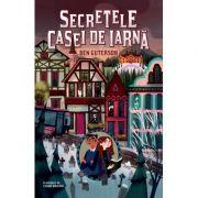 Secretele Casei de Iarnă - Ben Guterson