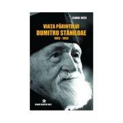 Viata Parintelui Dumitru Staniloae 1903-1993