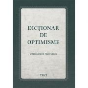 Dicționar de optimisme - Chris Simion - Mercurian