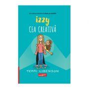 Izzy cea creativă - Terri Libenson