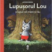 Lupușorul Lou și lupul cel mare și rău