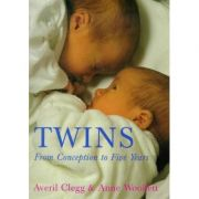 Twins: From Conception to Five Years - Clegg, Averil; Woollett, Anne