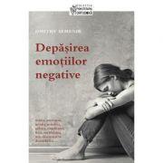 Depăşirea emoţiilor negative Dmitry Semenik