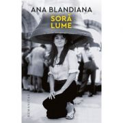 Soră lume - Ana Blandiana