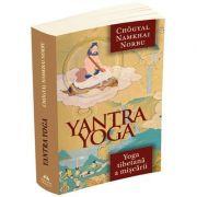 Yantra Yoga. Yoga tibetana a miscarii