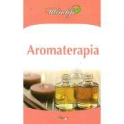 Aromaterapia - Dan Seracu , Vasile Teodor