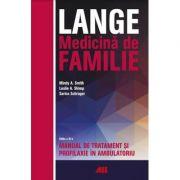 Lange. Medicina de familie. Manual de tratament si profilaxie in ambulatoriu - Mindy A. Smith, Leslie A. Shimp, Sarina Schrager