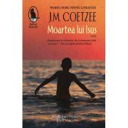 Moartea lui Isus - J.M. Coetzee