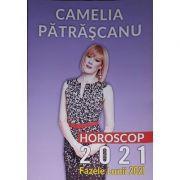Horoscop 2021 - Camelia Patrascanu