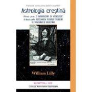 Astrologia creştină (vol. 2) - William Lilly
