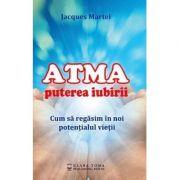 ATMA - Puterea iubirii - Jacques Martel