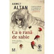Ca o rana de sabie - Altan, Ahmet