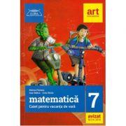 Matematica caiet pentru vacanta de vara clasa a VII-a